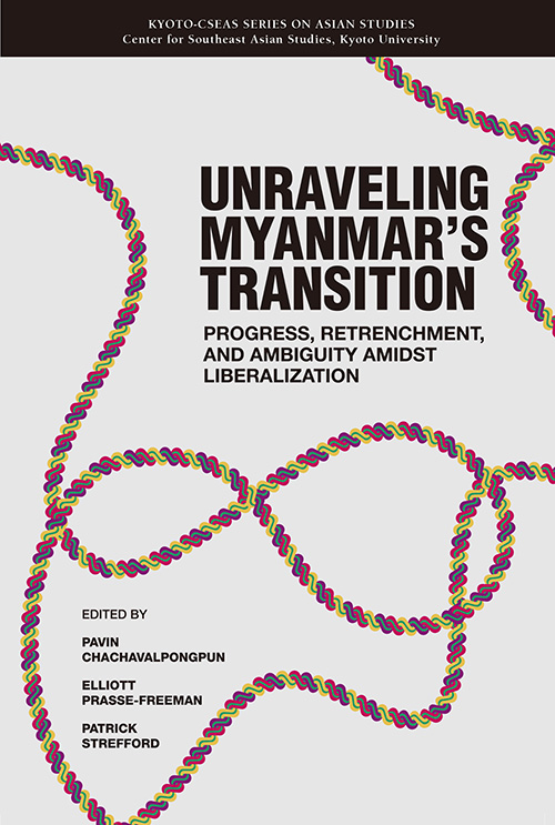 Unraveling Myanmar's Transition